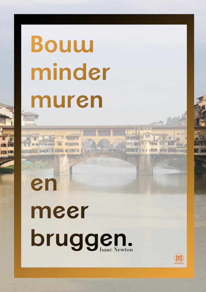 bouw minder muren en meer bruggen_